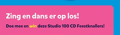 Zing en dans er op los! Doe mee en win deze Studio 100 CD Feestknallers!