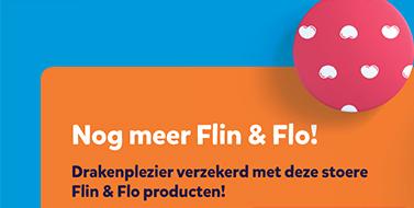Nog meer Flin & Flo! Drakenplezier verzekerd met deze stoere Flin & Flo producten!